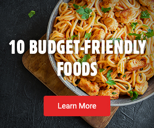 10 Budget-Friendly Foods - Learn More