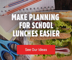 Make planning for school lunches easier - See Our Ideas
