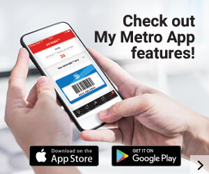 Check out My Metro app features!