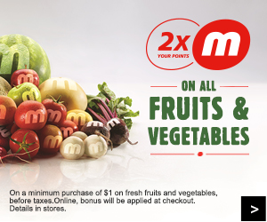 2x your m points on all fresh fruits & vegetables